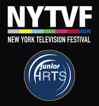 New York Television Festival and Junior Hollywood Radio & Television Society