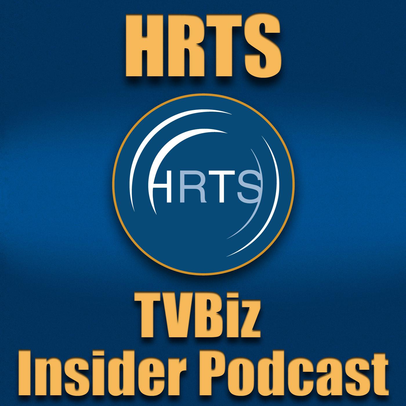 HRTS TVBiz Insider Podcast